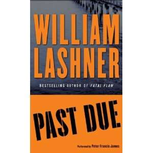 Past Due (9780060722968) William Lashner, Peter Francis James Books