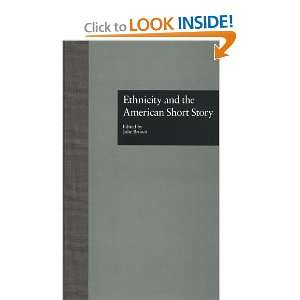 Ethnicity and the American Short Story (Wellesley Studies