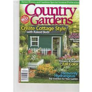 com Country Gardens Magazine (Create cottage style, Fall 2010) Books