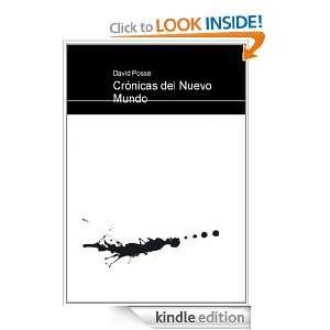 Crónicas del Nuevo Mundo (Spanish Edition) David Posse