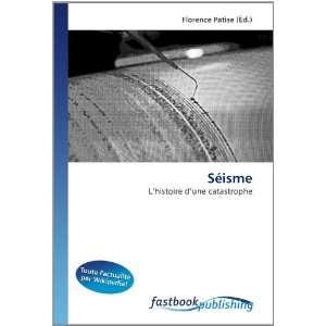 Séisme: L?histoire d?une catastrophe (French Edition