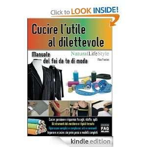 Cucire lutile al dilettevole. Manuale del fai da te di moda (Natural