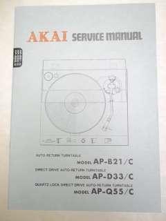 Akai Service/Repair Manual~AP B21/C /D33/Q55 Turntable~Original
