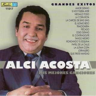 Alci Acosta   Mis Mejores Canciones Alci Acosta