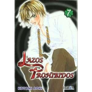 Lazos Prohibidos 07 (9788492592333): Kotomi Aoki: Books