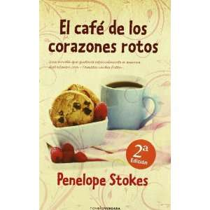 El cafe de los Corazones Rotos (Spanish Edition