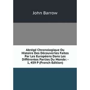 Parties Du Monde   1, 459 P (French Edition) John Barrow Books