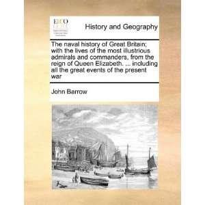 of the present war Volume 1 of 4 (9781171476696) John Barrow Books