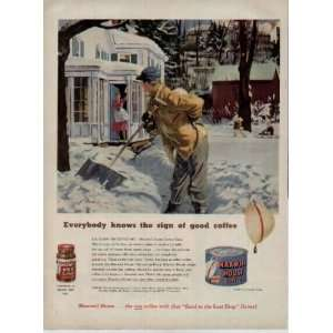 good coffee.  1951 Maxwell House Coffee Ad, A3553. Everything