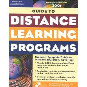 Distance Learning Programs 2001 (Petersons Guide to Distance Learning