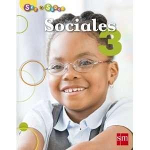 Sociales 3 (Ser Y Saber) (9781934801697) Ediciones SM Books