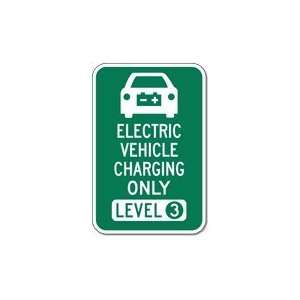 Electric Vehicle Level 3 Charging Parking Sign   12x18