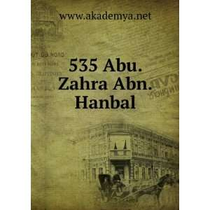 535 Abu.Zahra Abn.Hanbal www.akademya.net Books