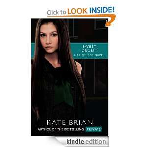 Sweet Deceit (Privilege): Kate Brian:  Kindle Store
