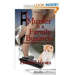 Murder is a Family Business (The Alvarez Family Murder Mystery series