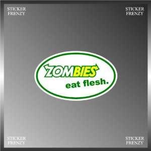 Zombies Eat Flesh Subway Funny Design Vinyl Euro Decal Bumper Sticker