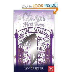 Olivias First Term: Lyn Gardner: 9780857630162:  Books