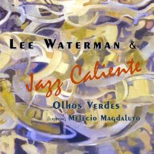 Olhos Verdes Lee Waterman Music