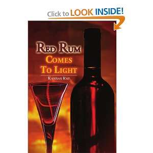 Red Rum Comes To Light (9781441518149): Kansas Rae: Books