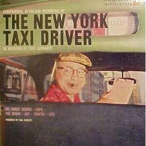 York Taxi Driver As Recorded By Tony Schwartz ed Tony Schwartz Music