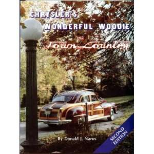Wonderful Woodie: the Town and Country: Donald J. Narus: Books