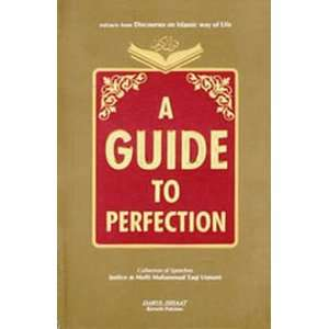 A Guide to Perfection: Mufti Muhammad Taqi Usmani: Books
