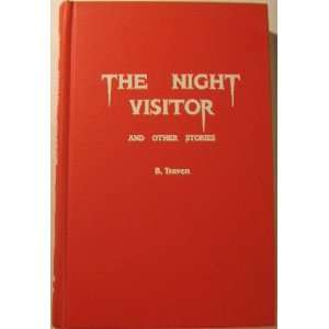 The night visitor, and other stories (9780809073702): B Traven: Books