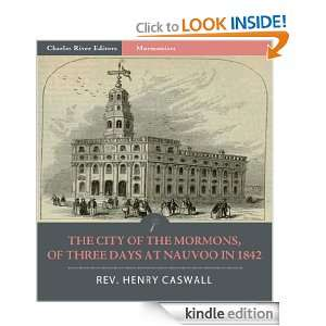 The City of the Mormons, or Three Days at Nauvoo in 1842 (Illustrated
