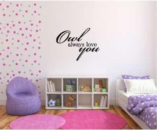 Owl Always Love You Baby/Nursery/Childrens Room Vinyl Wall Decor