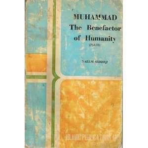 abridged English version of Mohsin e insaniyat Naim Siddiqi Books