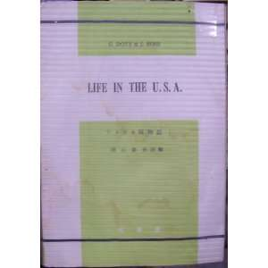 Life in the U.S.A. G. Doty, J. Ross, S. Masuyama Books