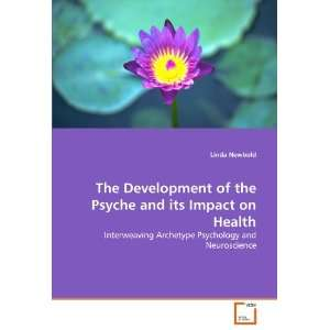 The Development of the Psyche and its Impact on Health Interweaving