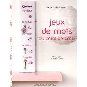 Jeux de mots : Au point de croix (9782501057127): Anne
