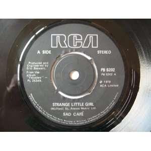 SAD CAFE Strange Little Girl UK 7 45: Sad Café: Music