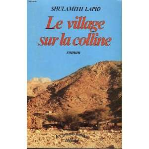Le village sur la colline (9782714417015) Lapid Shoulamith Books