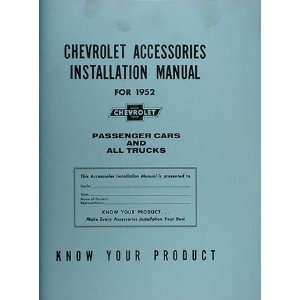 1952 Chevrolet Reprint Accessories Installation Manual Chevrolet