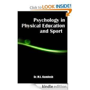 Psychology in Physical Education and Sport: Dr. M.L. Kamlesh:
