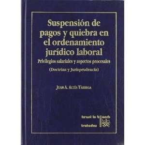 Suspension de pagos y quiebra en el ordenamiento juridico
