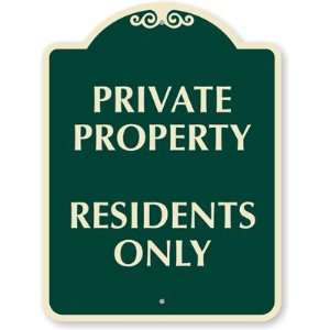 Private Property Residents Only Designer Signs, 24 x 18