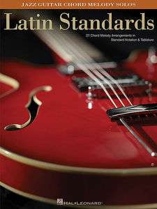 Latin Standards   Jazz Guitar Chord Melody Solos   Book