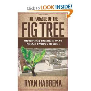 The Parable of the Fig Tree: Discerning the Signs that
