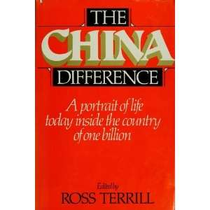 The China Difference. Ross TERRILL Books