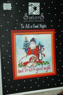 To All a Good Night cross stitch Sisters & Best Friends