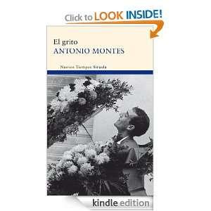 El grito (Nuevos Tiempos) (Spanish Edition) Antonio Montes
