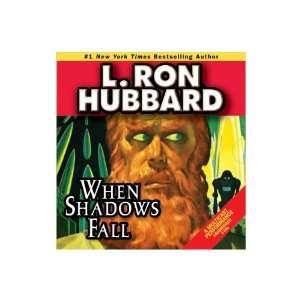 When Shadows Fall (9781592122523) L. Ron Hubbard Books
