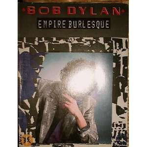 Bob Dylan  Empire Burlesque [Songbook] Bob Dylan Books