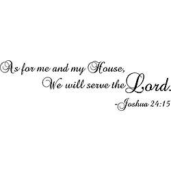 My House, We will Serve the Lord Black Vinyl Wall Art