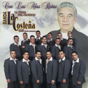 Con las Alas Rotas, Banda La Costena: Latin