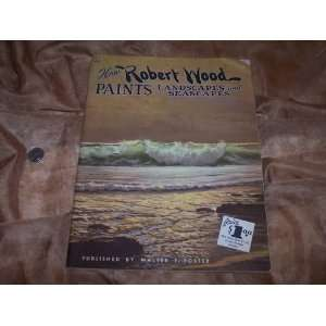 How Robert Wood Paints Landscapes & Seascapes #66: Robert Wood: Books