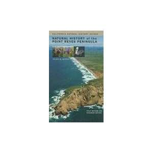 Natural History of the Point Reyes Peninsula: Fully Revised and